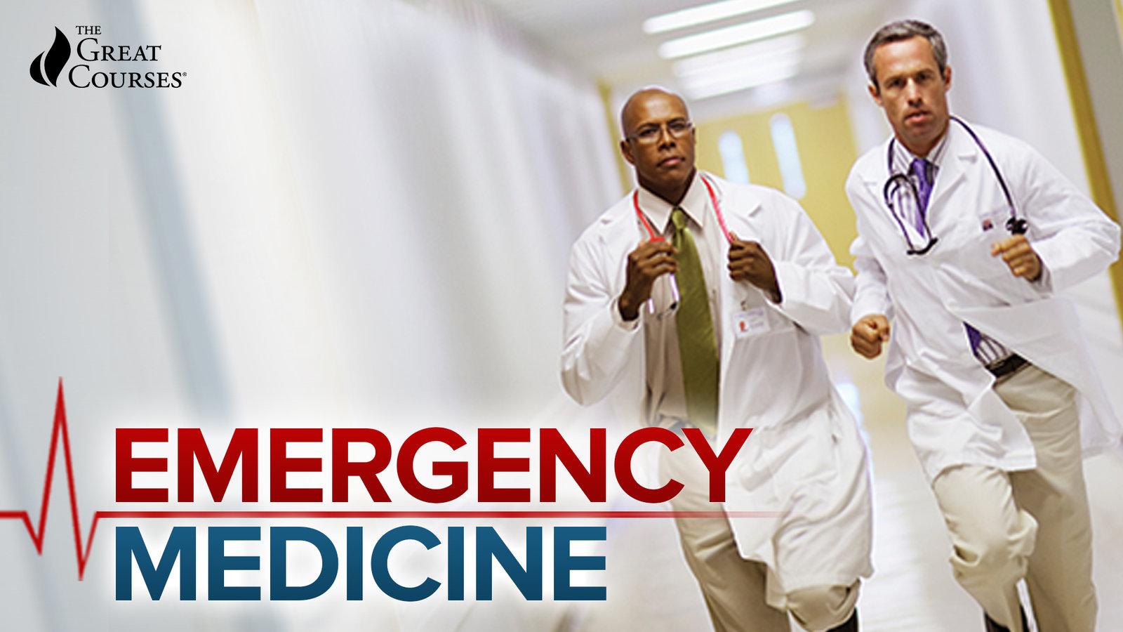 Medical School for Everyone - Emergency Medicine